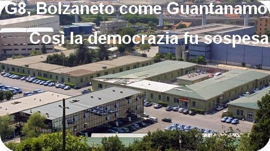 Bolzaneto come Guantanamo